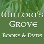 WIllow's Grove Books & Dvds